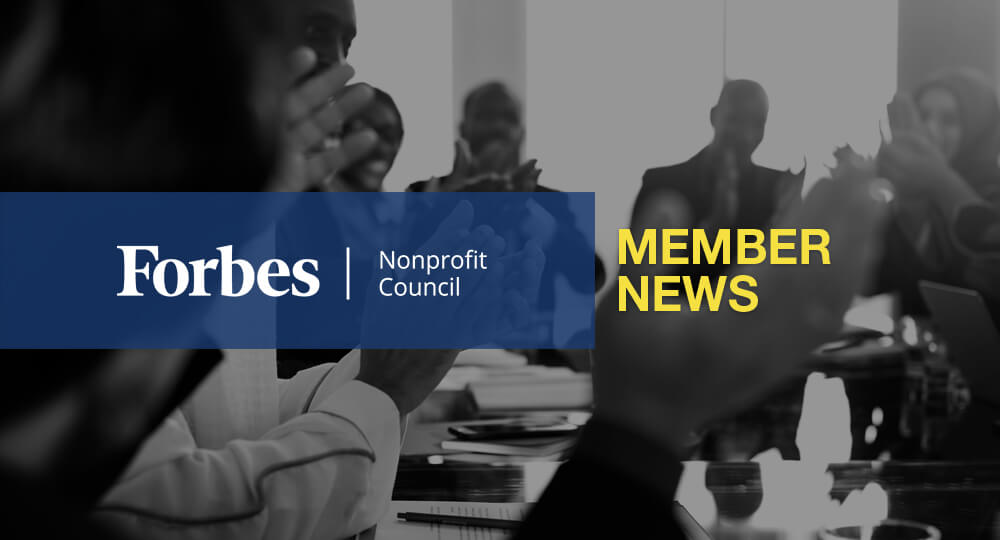 Forbes Nonprofit Council Member News – April 2020