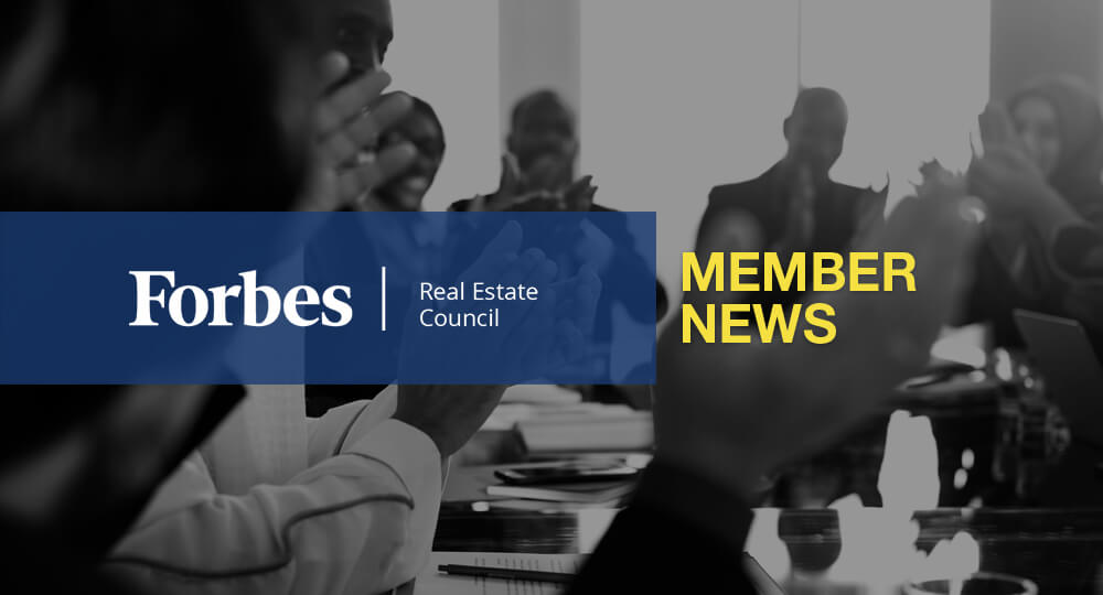 Forbes Real Estate Council Member News