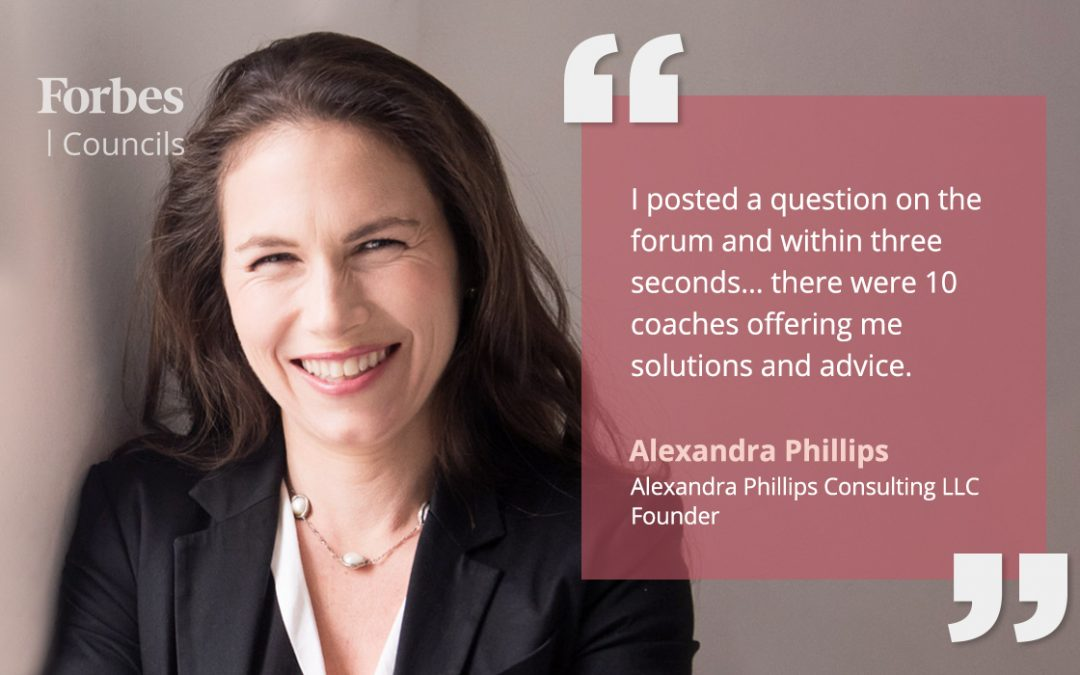 Alexandra Phillips Leverages Forbes Councils Forum and Publishing for Advice and Visibility