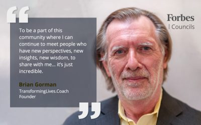 Forbes Coaches Council Helps Brian Gorman With His Transformation Journey