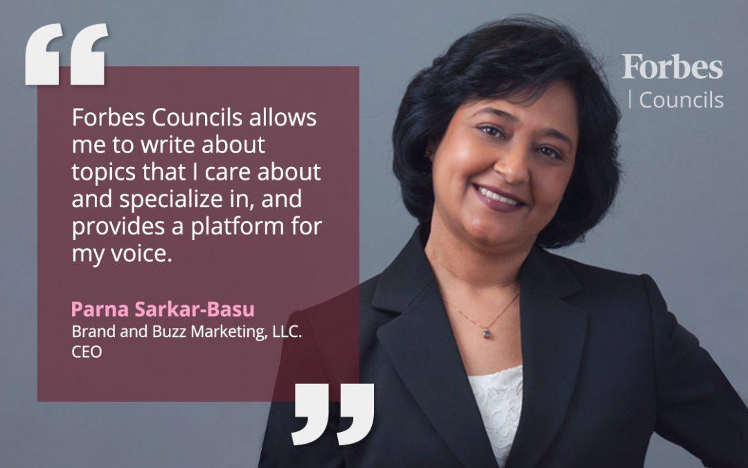 Forbes Councils Gives Parna Sarkar-Basu a Platform for Thought Leadership