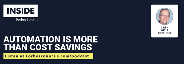 Listen: Automation is More Than Cost Savings