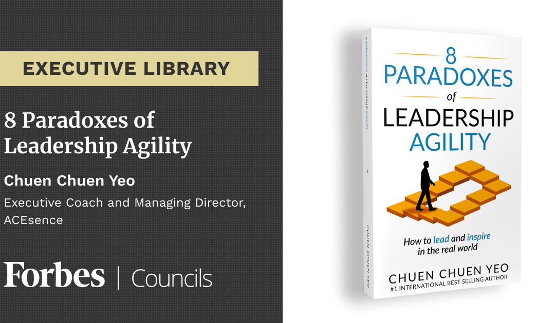 Executive Library: 8 Paradoxes of Leadership Agility
